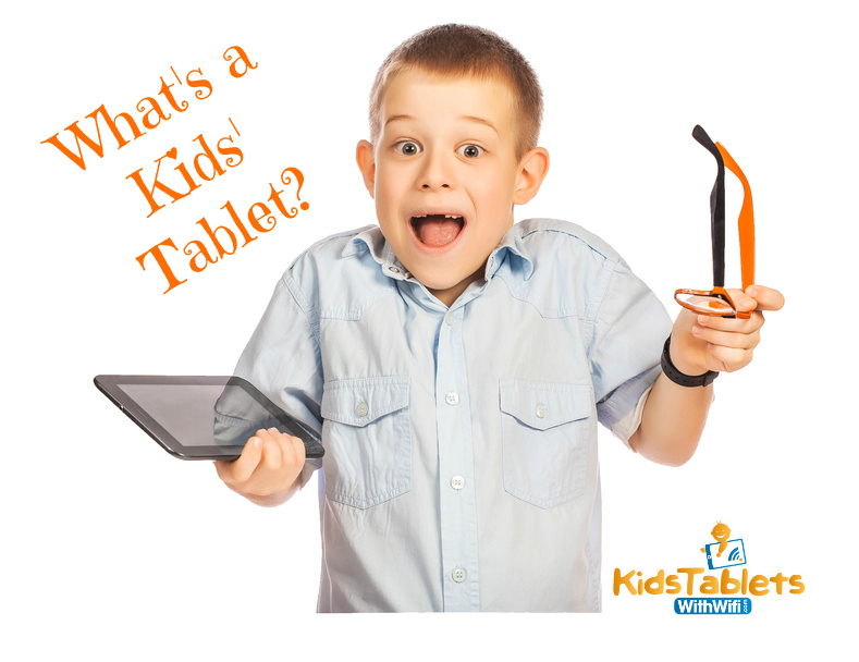 What's a Kids Tablet?